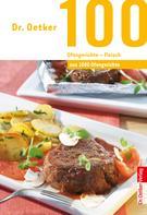 Dr. Oetker: 100 Ofengerichte - Fleisch ★★★★★