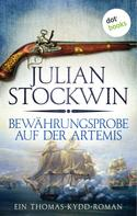Julian Stockwin: Bewährungsprobe auf der Artemis: Ein Thomas-Kydd-Roman - Band 2 ★★★★
