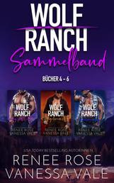 Wolf Ranch Sammelband Bücher 4-6