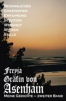 Freyja Graefin von Asenhain: Meine Gedichte