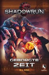 Shadowrun: Geborgte Zeit
