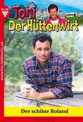 Toni der Hüttenwirt 108 – Heimatroman