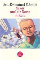 Eric-Emmanuel Schmitt: Oskar und die Dame in Rosa ★★★★★