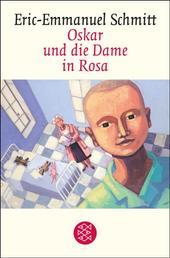 Oskar und die Dame in Rosa - Erzählung