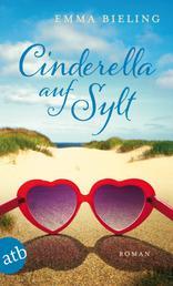 Cinderella auf Sylt - Roman