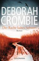 Deborah Crombie: Der Rache kaltes Schwert ★★★★★
