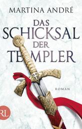 Das Schicksal der Templer - Roman