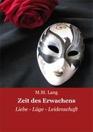 M.M. Lang: Zeit des Erwachens
