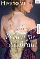 Kat Martin: Perlen für die Braut ★★★★
