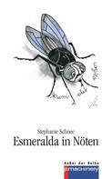 Stephanie Schnee: Esmeralda in Nöten