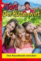 Frederike von Buchner: Toni der Hüttenwirt 183 – Heimatroman