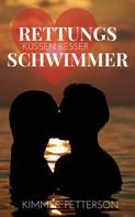 Kimmi S. Petterson: Rettungsschwimmer küssen besser