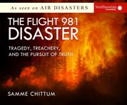 The Flight 981 Disaster - Air Disasters 1 (Unabridged)