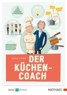 Björn Grimm: Der Küchencoach