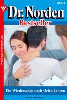 Patricia Vandenberg: Dr. Norden Bestseller 275 – Arztroman ★
