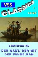 Sven Elvestad: Der Gast, der mit der Fähre kam ★★★★★