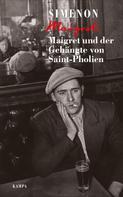 Georges Simenon: Maigret und der Gehängte von Saint-Pholien ★★★★