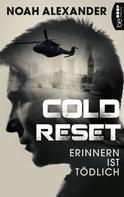 Noah Alexander: Cold Reset ★★★★