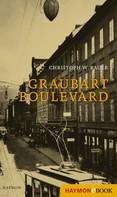 Christoph W. Bauer: Graubart Boulevard ★★★★★