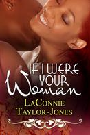 LaConnie Taylor-Jones: If I Were Your Woman ★★