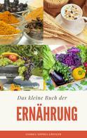 Andrea Sophia Löffler: Das kleine Buch der Ernährung ★★