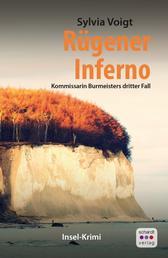 Rügener Inferno: Kommissarin Burmeisters dritter Fall. Inselkrimi