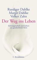 Ruediger Dahlke: Der Weg ins Leben ★★★★