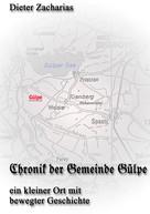 Dieter Zacharias: Chronik der Gemeinde Gülpe