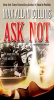 Max Allan Collins: Ask Not