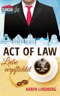 Karin Lindberg: Act of Law - Liebe verpflichtet ★★★★