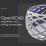 OpenSCAD verstehen und richtig anwenden - Eine praktische Einführung in OpenSCAD für den 3D-Druck