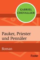 Gabriel Chevallier: Pauker, Priester und Pennäler