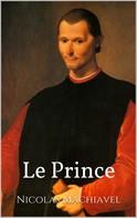 Niccolo Machiavelli: Le Prince
