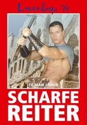 Loverboys 74: Scharfe Reiter - Erotische Abenteuer schwuler Ritter