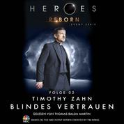 Heroes Reborn - Event Serie, Folge 2: Blindes Vertrauen