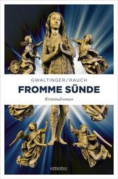 Fromme Sünde - Kriminalroman