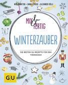 Nico Stanitzok: Mix & fertig Winterzauber ★★★