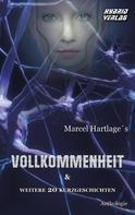 Marcel Hartlage: Vollkommenheit
