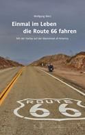 Wolfgang Werz: Einmal im Leben die Route 66 fahren