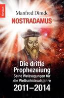 Manfred Dimde: Nostradamus - Die dritte Prophezeiung ★★