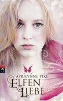 Aprilynne Pike: Elfenliebe ★★★★★