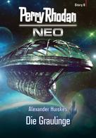 Alexander Huiskes: Perry Rhodan Neo Story 8: Die Graulinge ★★★★