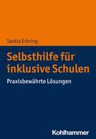 Saskia Erbring: Selbsthilfe für inklusive Schulen