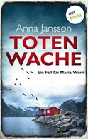 Anna Jansson: Totenwache: Ein Fall für Maria Wern - Band 2 ★★★★