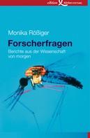Monika Rößiger: Forscherfragen
