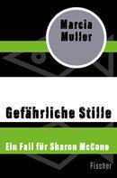 Marcia Muller: Gefährliche Stille ★★★★