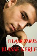 Tilman Janus: Klasse Kerle ★★★★