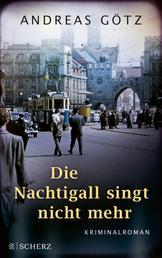 Die Nachtigall singt nicht mehr - Kriminalroman