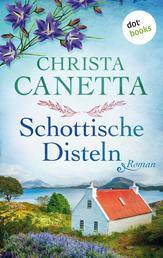 Schottische Disteln - Roman