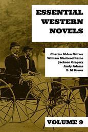 Essential Western Novels - Volume 9